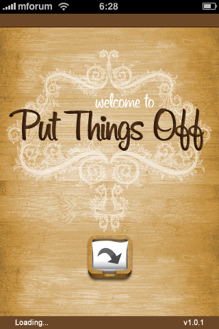 Put Things Off